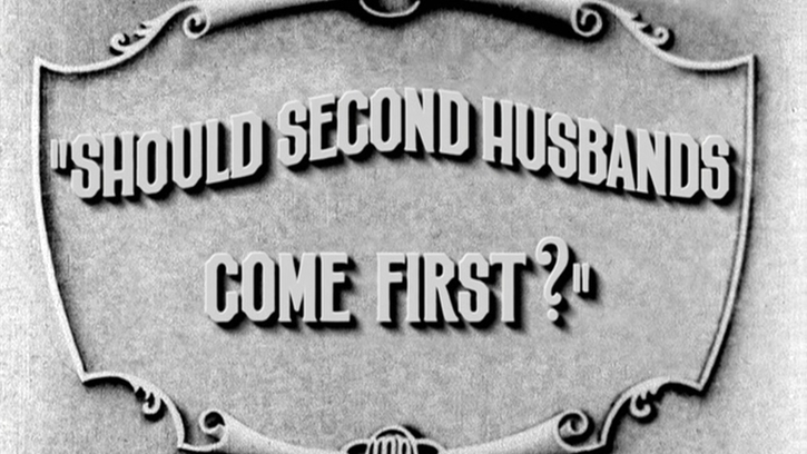 Should Second Husbands Come First?