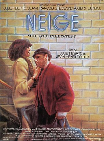 Affiche de Neige (Jean-Henri Roger, Juliet Berto, 1981) © Guy Peellaert