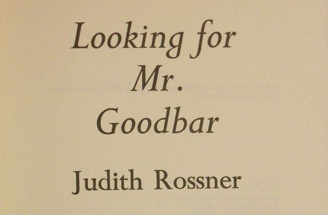 Looking for Mr. Goodbar de Judith Rossner (Simon And Schuster)