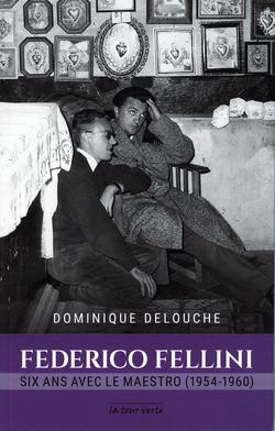 Federico Fellini, six ans avec le maestro
