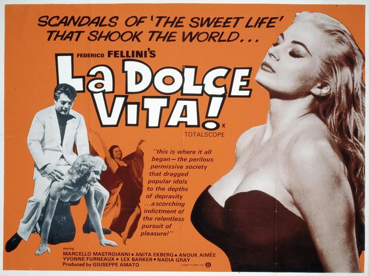 La Dolce Vita ! (Federico Fellini)