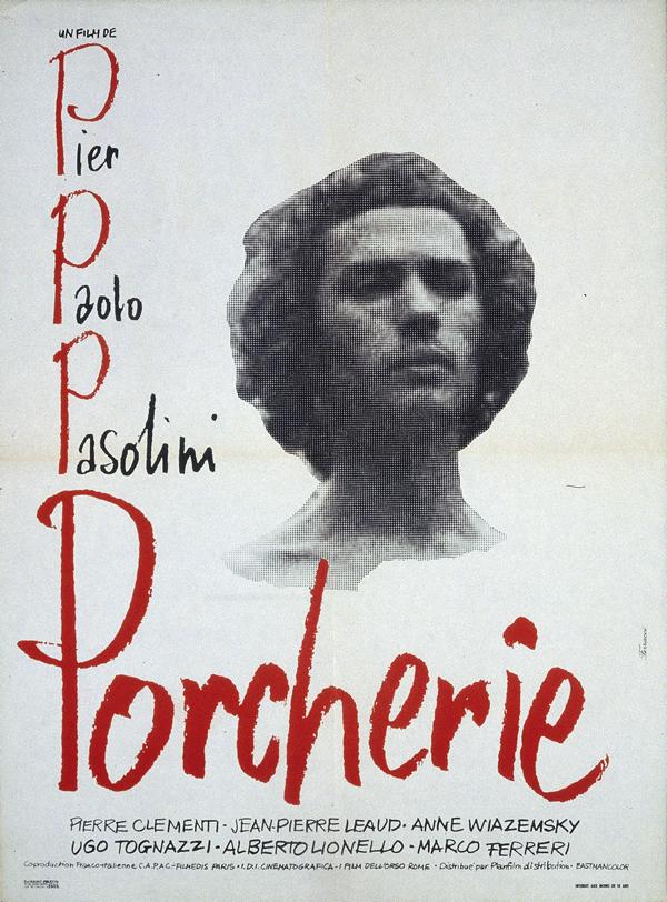 Affiche de Porcherie (Pier Paolo Pasolini, 1969) © ADAGP Paris, 2019