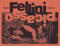 Catalogue Fellini Picasso