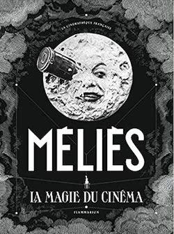 Méliès, La Magie du Cinema - Couverture