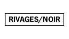 Rivages/Noir
